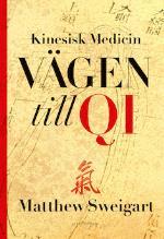 Kinesisk Medicin - Vägen Till Qi