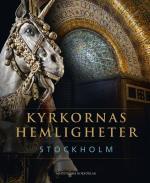 Kyrkornas Hemligheter - Stockholm