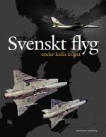 Svenskt Flyg Under Kalla Kriget