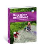 Stora Boken Om Klättring 2a Uppl