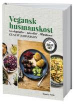 Vegansk Husmanskost - Vardagsrätter - Klassiker - Högtidsmat