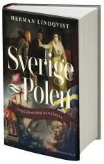 Sverige-Polen - 1000 år av krig och kärlek