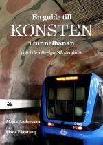 En Guide Till Konsten I Tunnelbanan Och I Den Övriga Sl-trafiken