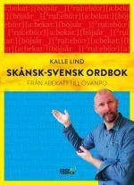 Skånsk-svensk Ordbok - Från Abekatt Till Övanpo
