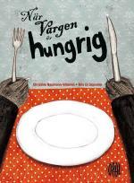 När Vargen Är Hungrig