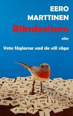 Riksdevisorn Eller Vete Fåglarna Vad De Vill Säga