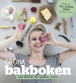 Gröna Bakboken - Goda Bakverk Med Råvaran I Fokus