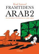 Framtidens Arab - En Barndom I Mellanöstern (1984-1985). Del 2