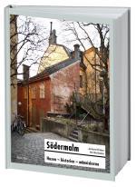 Södermalm  - Husen, Historien, Människorna