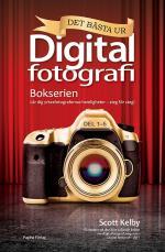 Det Bästa Ur Bokserien Digitalfotografi - Lär Dig Yrkesfotografernas Hemligheter - Steg För Steg!