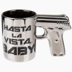 Mugg / Pistol - Hasta la vista baby 16 cm