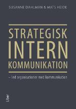 Strategisk Intern Kommunikation - Led Organisationer Med Kommunikation