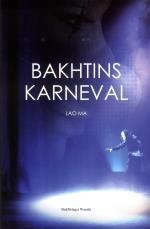 Bakhtins Karneval - Tre Pjäser
