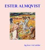 Ester Almqvist - Jag Lever I Två Världar