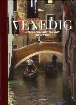 Venedig - Intryck Från Öst Till Väst