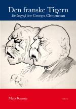Den Franske Tigern - En Biografi Över Georges Clemenceau