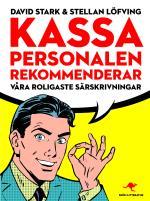 Kassa Personalen Rekommenderar - Våra Roligaste Särskrivningar