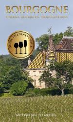 Bourgogne - Vinerna, Distrikten, Producenterna