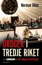Droger I Tredje Riket - Det Dopade Blixtkriget