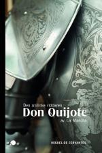 Den Snillrike Riddaren Don Quijote Av La Mancha