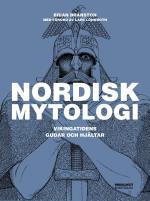 Nordisk Mytologi - Vikingatidens Gudar Och Hjältar
