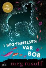 I Begynnelsen Var Bob