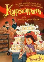 Klappsnapparna Och Drottningens Tårta