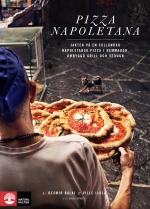 Pizza Napoletana - Jakten På En Fulländad Napoletansk Pizza I Hemmaugn, Ombyggd Grill Och Vedugn