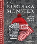Sticka Nordiska Mönster - Vantar, Mössor, Sockor