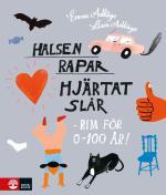 Halsen Rapar, Hjärtat Slår - Rim För 0-100 År!