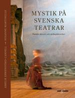 Mystik På Svenska Teatrar - Nutida Skrock Och Spökupplevelser