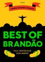 Best Of Brandao - Tolv Reportage Som Berör
