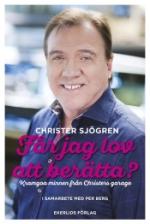 Får Jag Lov Att Berätta? Kramgoa Minnen Från Christers Garage