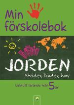 Min Förskolebok. Jorden - Städer, Länder, Hav