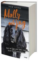 Molly Och Jag - Hur En Man Och Hans Hund Blev Brottsbekämpare