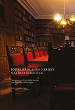 Södermanlands-nerikes Nations Bibliotek - Presentation Och Översiktlig Katalog Över Den Äldre Boksamlingen