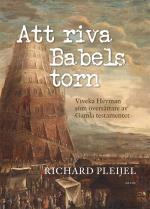 Att Riva Babels Torn - Viveka Heyman Som Översättare Av Gamla Testamentet