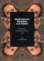 Shakespeare, Bergman Och Döden - Romateaterns Shakespearesymposium 2018
