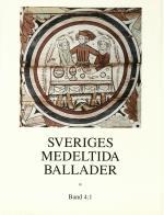 Sveriges Medeltida Ballader Band 4-1