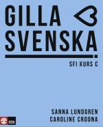 Gilla Svenska Sfi Kurs C Elevbok