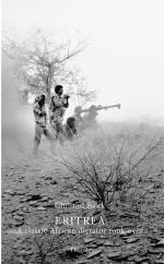 Eritrea - A Classic African Dictator Took Over