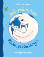 Små, Små Ramsor / Pikku, Pikku Loruja