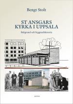 St Ansgars Kyrka I Uppsala - Bakgrund Och Byggnadshistoria