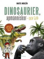 Dinosaurier, Apmänniskor Och Gud