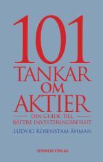 101 Tankar Om Aktier - Din Guide Till Bättre Investeringsbeslut