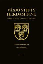 Växjö Stifts Herdaminne - Pastorat Och Präster Cirka 1915-2001
