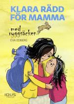 Klara Rädd För Mamma Med Ryggsäcken