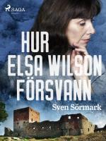 Hur Elsa Wilson Försvann