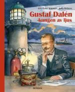 Gustaf Dalén - Kungen Av Ljus