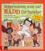 Veterinären Som Var Rädd För Hundar - Hjälp Ditt Barn Att Övervinna Sina Rädslor